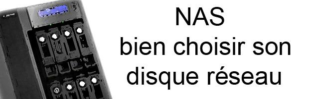 NAS / stockage réseau : choisir selon ses besoins