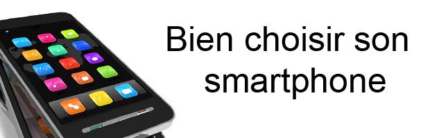 Smartphones : 9 points pour bien acheter
