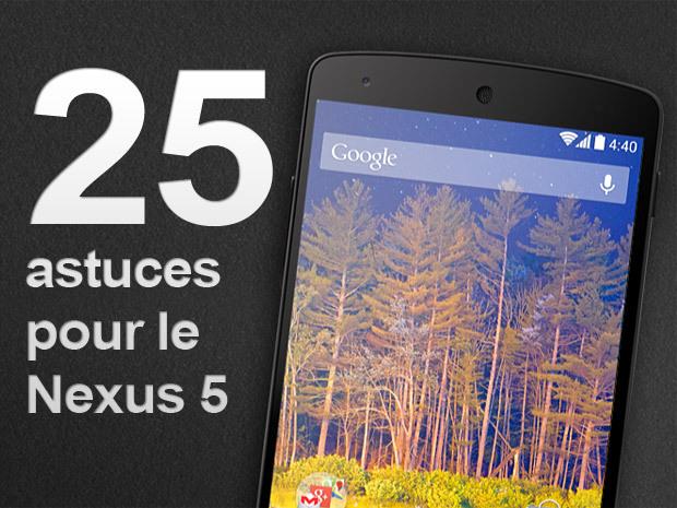 25 astuces pour le Nexus 5