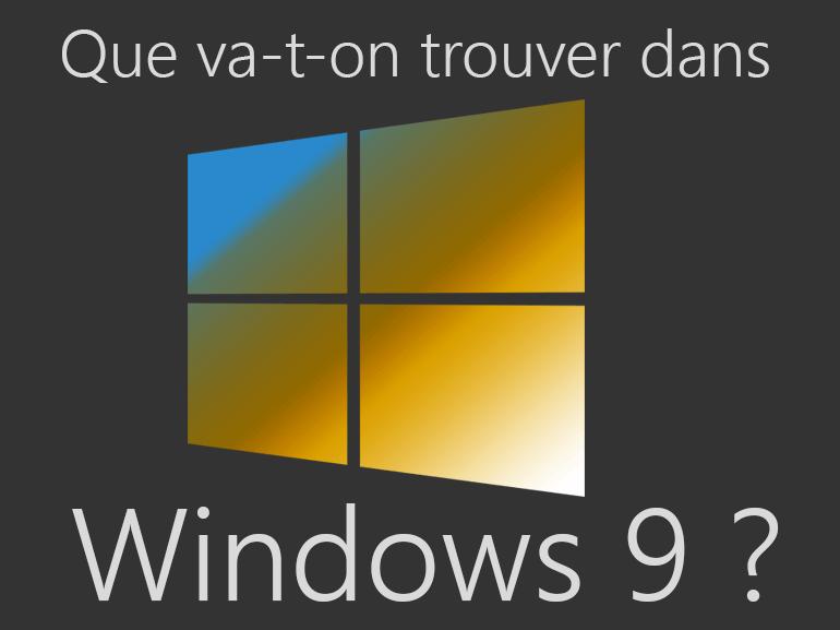 Windows 10 : les 6 changements attendus