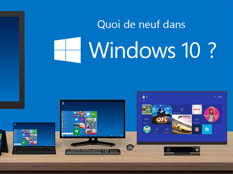 Windows 10 : les nouveautés en images