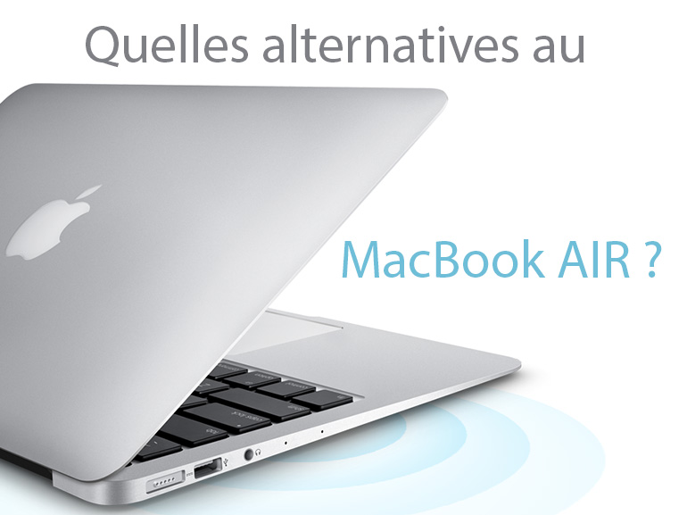 Les meilleures alternatives au MacBook Air