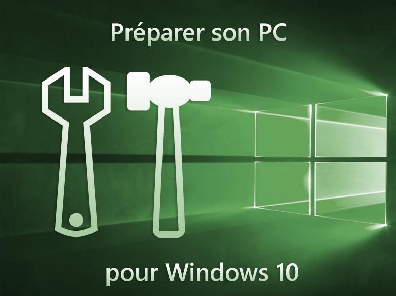 Windows 10 : préparer son PC à la mise à jour