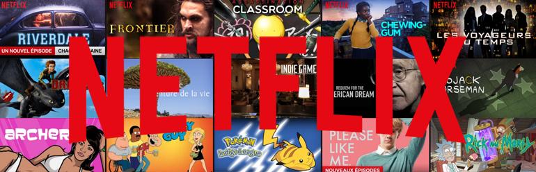 Nouveautés Netflix : les séries et films ajoutés au catalogue