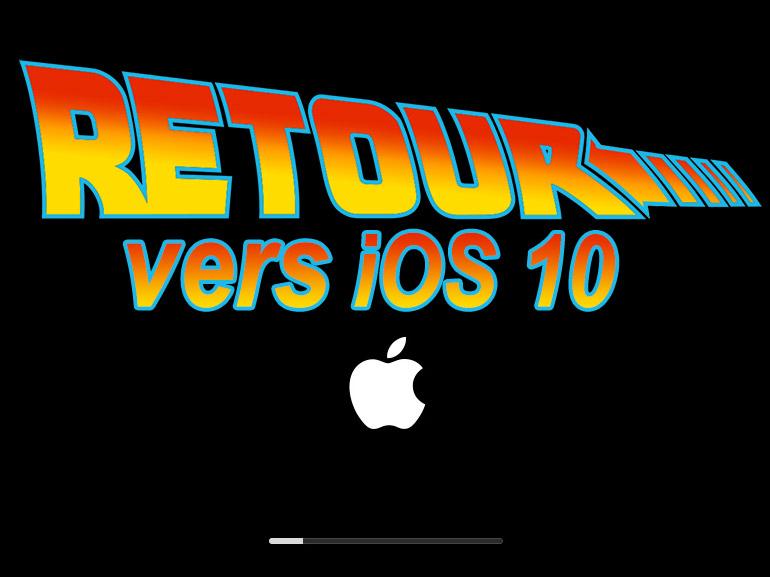 Déçu d'iOS 11 ? Voici comment revenir sous iOS 10 avec un iPhone ou iPad