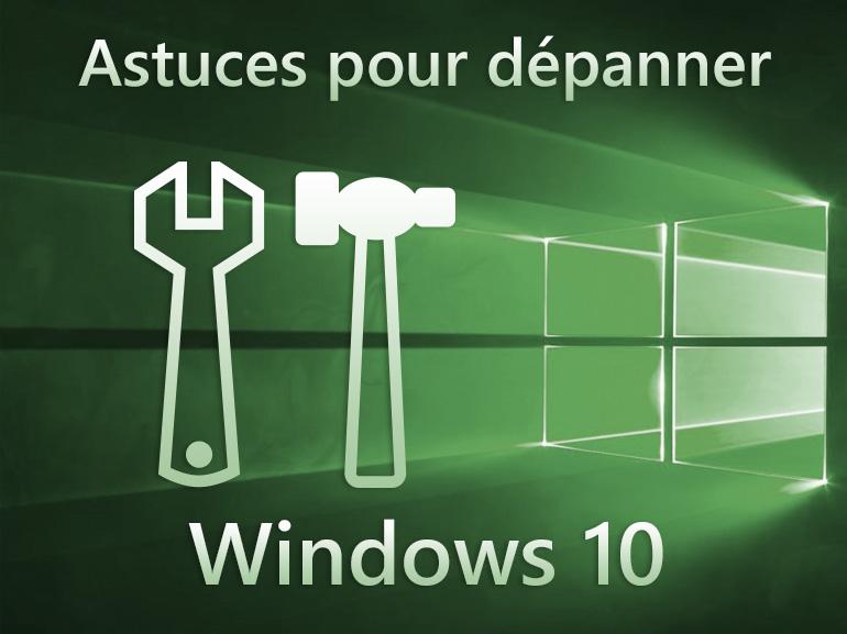 10 astuces et solutions pour dépanner Windows 10