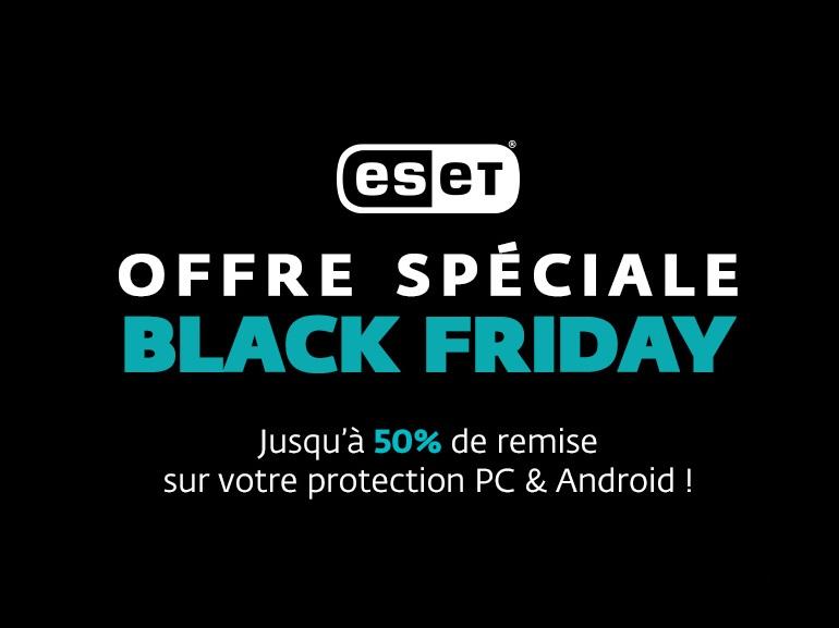 Black Friday ESET : jusqu'à 50% de remise sur les suites de sécurité Internet