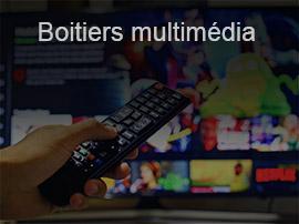 Les meilleurs boitiers multimédia pour connecter sa TV à internet et au réseau