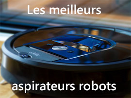 Les meilleurs aspirateurs robots en septembre 2019 pour tous les budgets