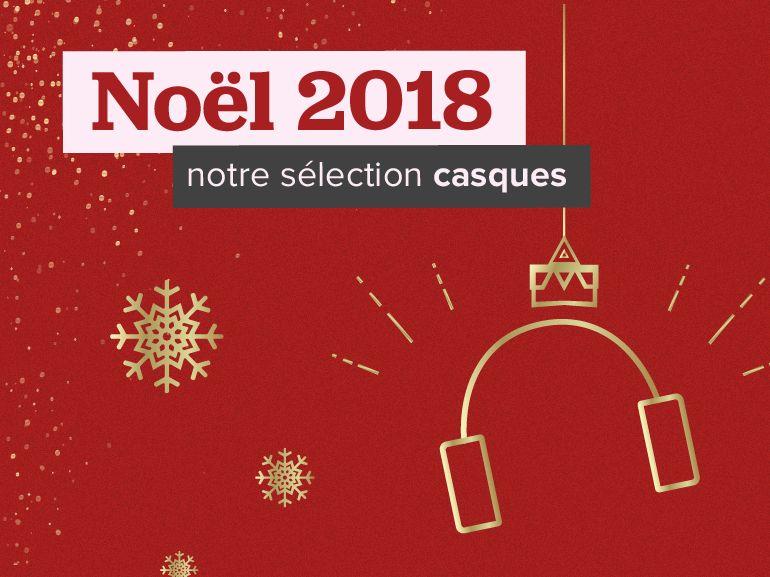 Nos idées cadeaux : quel casque audio ou écouteurs offrir pour Noël 2018 ?