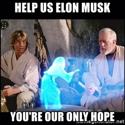 https://d1fmx1rbmqrxrr.cloudfront.net/cnet/i/edit/2018/3/help-us-elon-musk-youre-our-only-hope.jpg