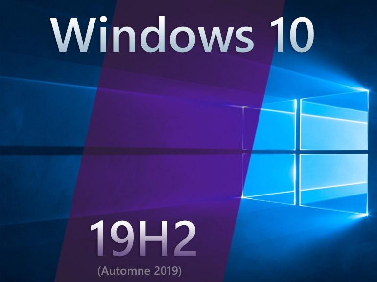 Windows 10 1909 : la mise à jour de novembre 2019 est prête