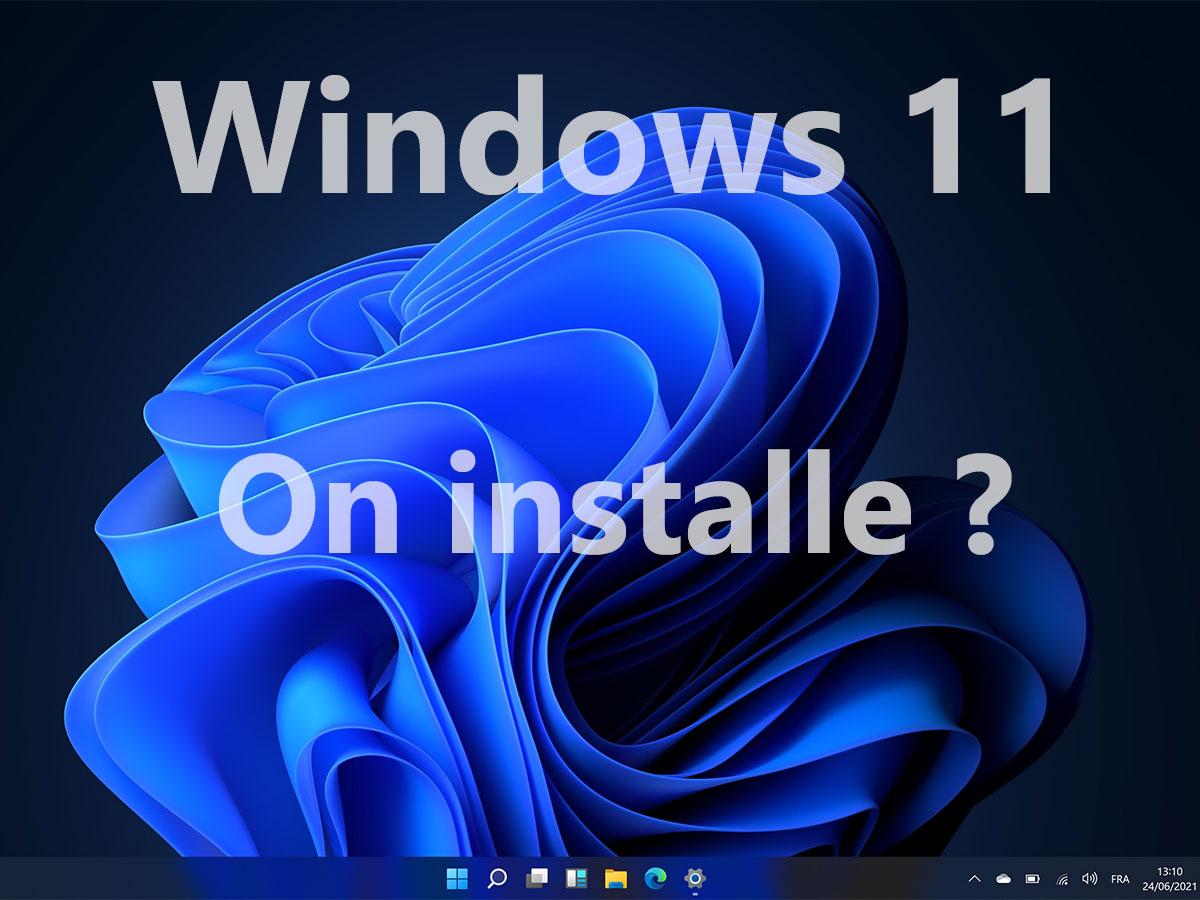 Windows 11 : comment installer une version de test sur son PC