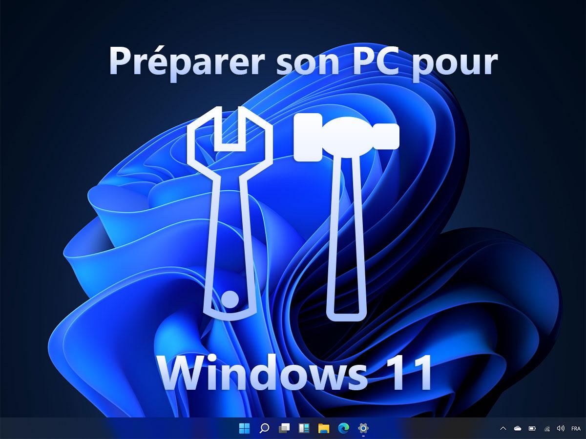 Windows 11 : préparez votre PC à la mise à jour depuis Windows 10