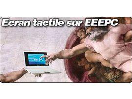 EEEPC avec écran tactile : le guide en vidéo !