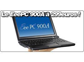 Le EeePC 900A officiellement annoncé à 299€ TTC pour le 18 août !