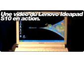 Une vidéo de l'Ideapad S10 en action