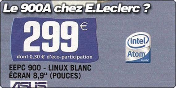 Le EeePC 900A disponible chez Leclerc ?