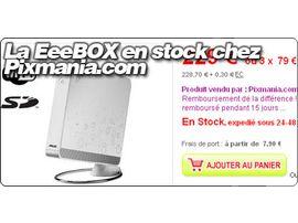 La EeeBOX à nouveau en stock chez Pixmania.com pour 229 €.