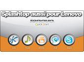 Le Splashtop disponible pour les Lenovo S10e !