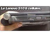 Des images du Lenovo S10 6 cellules.