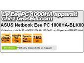 Le EeePC 1000HA apparait à 477 € chez GrosBill... avec Vista !