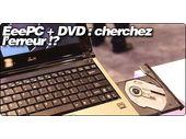 EeePC 1004DN : Un lecteur optique dans un netbook ?