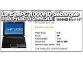 Le EeePC 1000HD débarque à la Fnac à 299.30 €