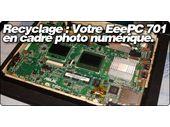 Transformez votre EeePC 701 en cadre photo numérique.