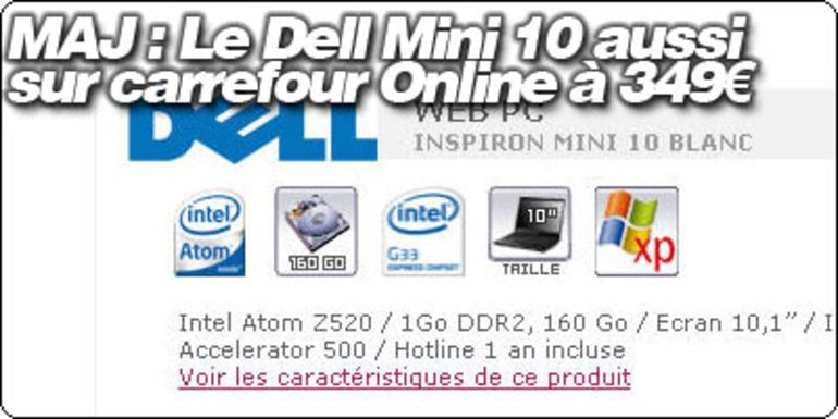 MAJ : Le Dell Mini 10 également à 349 € sur CarrefourOnline.