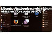 Ubuntu Netbook Remix 9.04 : Une résurrection pour votre EeePC 701 ?