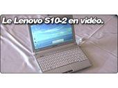 Une vidéo du Lenovo S10-2.