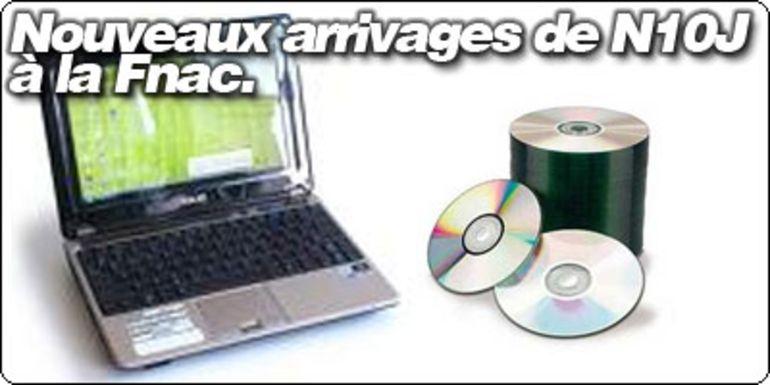 L'offre ASUS N10J  FNAC/BLOGEEE prolongée : 389€ avec lecteur CD et batterie 6 cellules.