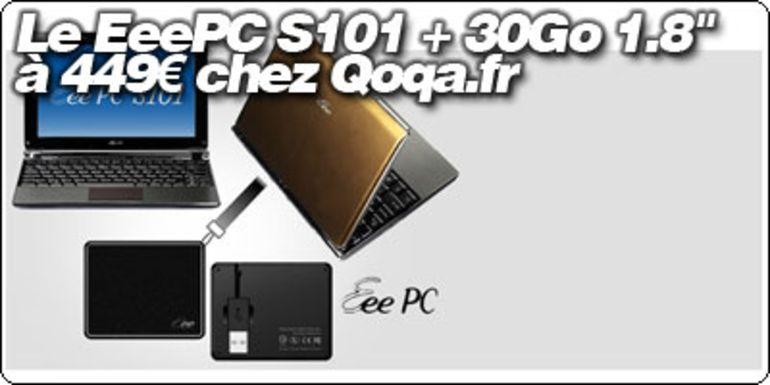 Le EeePC S101 accompagné d'un disque 30 Go 1.8'' à 449 € chez Qoqa.fr