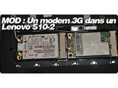 Mod : Un Modem 3G dans un Lenovo S10-2