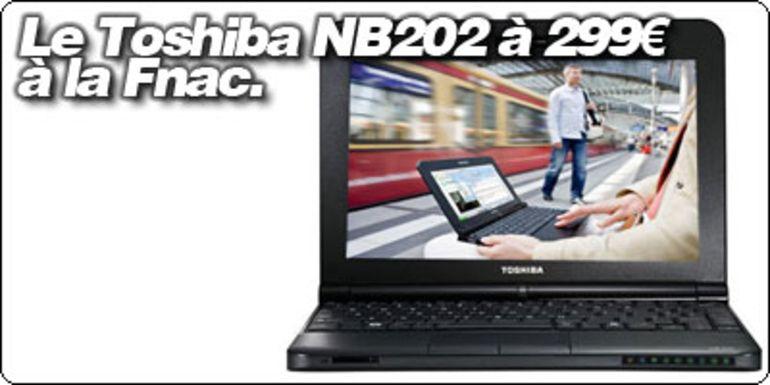 Le Toshiba NB202 6 cellules à 299€ à la Fnac.