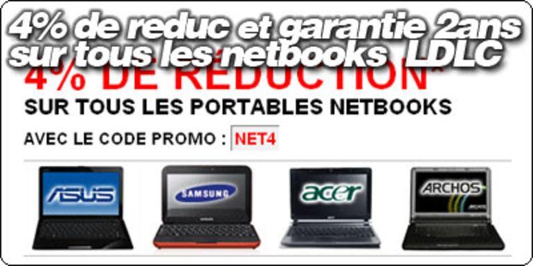 4% de réduction et 2 ans de garantie sur tous les netbooks LDLC.