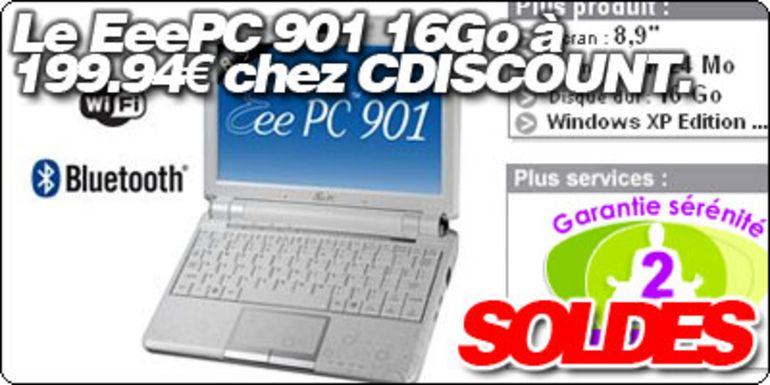 Le EeePC 901 16 Go à 199.94 € chez CDISCOUNT.