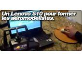 Un Lenovo S10 pour former les futurs aéromodelistes.