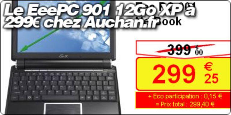 Le EeePC 901 12Go XP à 299€ chez Auchan.