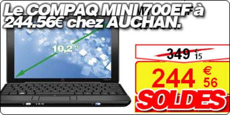 Le Compaq Mini 700EF à 244.56 € chez Auchan.