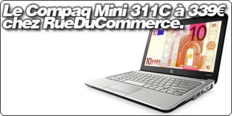 Le Compaq Mini 311C à 339€ chez RueDuCommerce.
