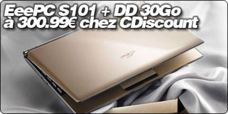 Le retour de la promo du EeePC S101 + DD USB 30Go chez CDiscount : 300.99€
