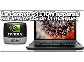 Le Lenovo S12 version ION apparait chez Lenovo US.