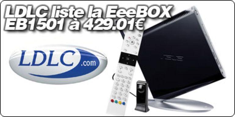LDLC liste la EeeBOX EB1501 avec graveur DVD à 429.01€.