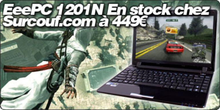 Le EeePC 1201N en stock à 449€ chez Surcouf.com