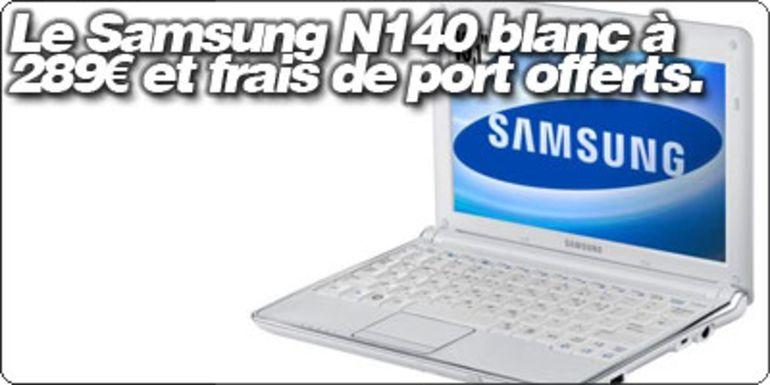 Le Samsung N140 Blanc à 289€ et sans frais de port pour les Blogeeeistes chez TopAchat.com