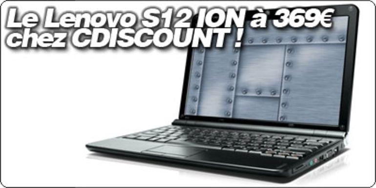[SOLDES] Le Lenovo Ideapad S12 sous ION à 369€ sur CDiscount !