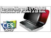 Lenovo Ideapad U1 Hybrid : Netbook et Tablet à la fois.