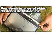 Premières images et vidéo du Adam de Notion Ink.